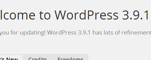 WP 3.9.1 Welcome Page