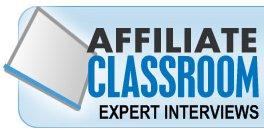 Affiliate Classroom Expert Interviews