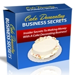 Cake Decorating Business Secrets