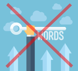 A Challenge to the Status Quo of Content Strategy: Forget Keywords For A Moment
